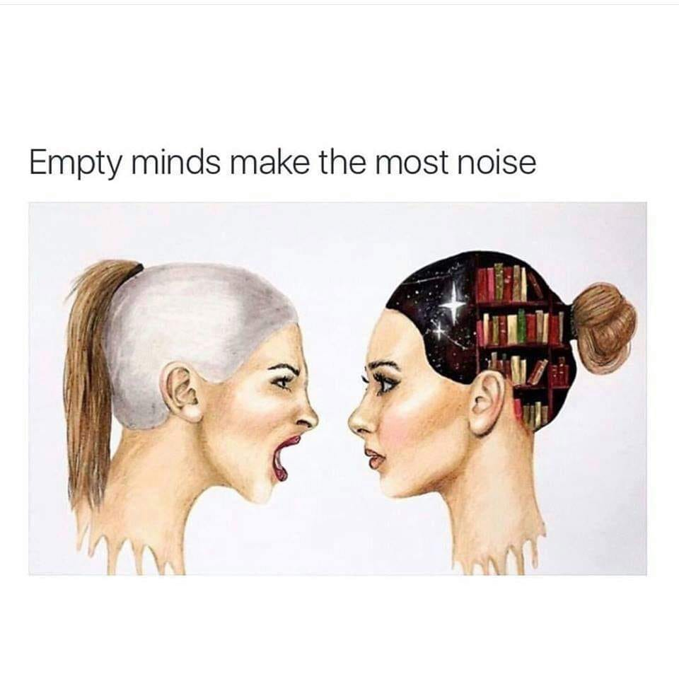Empty minds make…